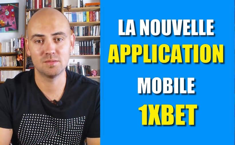 La nouvelle application 1XBET
