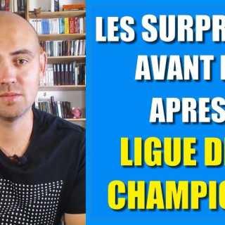 surprises ligue des champions
