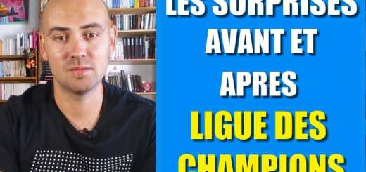 surprises ligue des champions