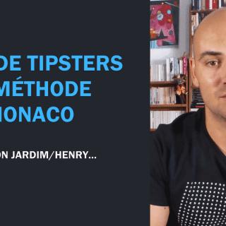 La méthode Monaco suivi tipsters