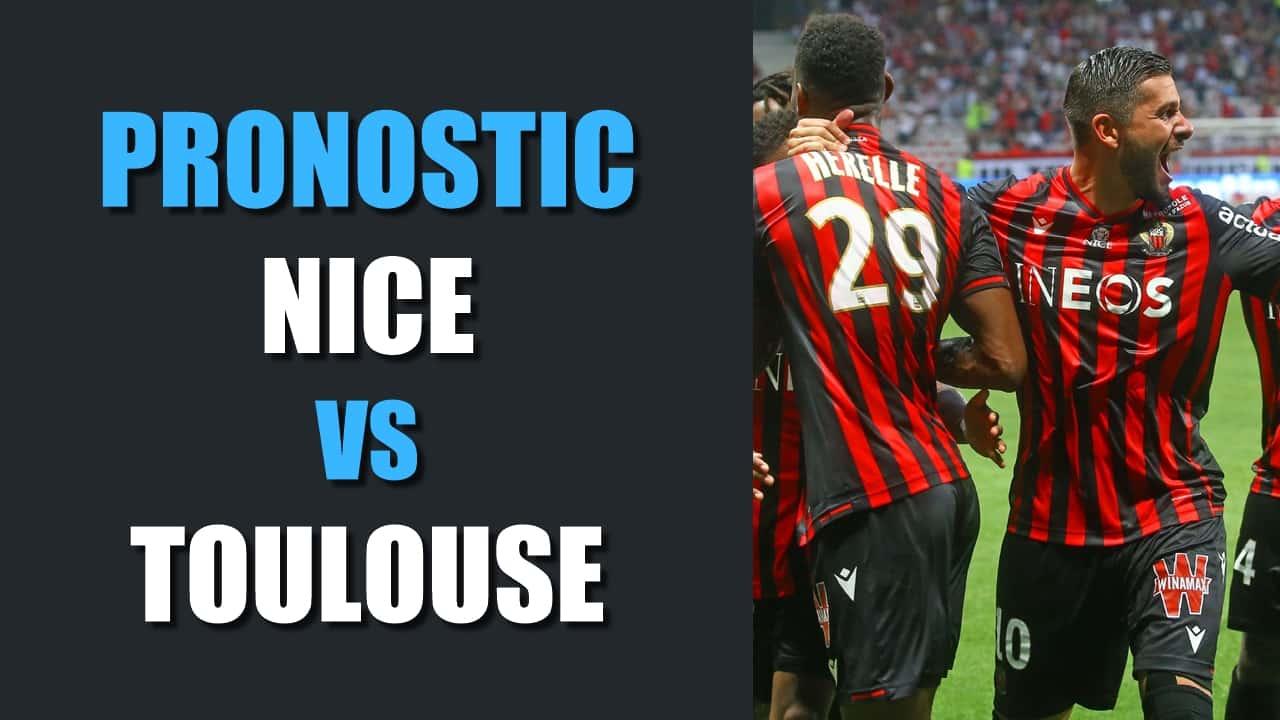 PRONOSTIC Nice - Toulouse Ligue 1
