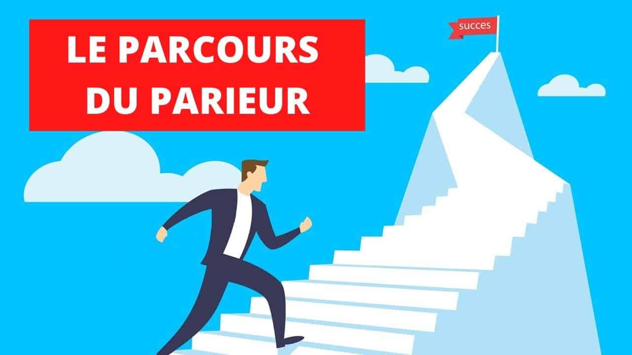 PARCOURS PARIEUR GAGNANT