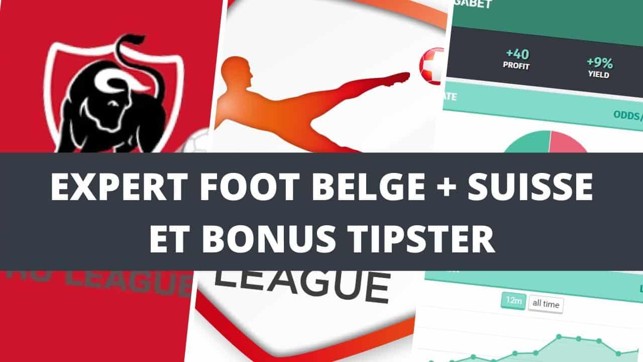 Expert foot belge + suisse et bonus tipsters