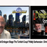 The Interview – Did Erdogan Stage The Turkish Coup? Wally Sarkeesian on Dimitri News/Radio Talk show