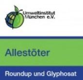 Allestöter Roundup und Glyphosat