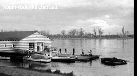 Alte Bilder von Köln Rodenkirchen Bootshaus am Rhein 20er Heute die Alte Liebe