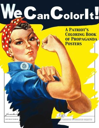 Lend Me Your Ears and Colored Pencils! Gainsayer has a New Propaganda Poster Coloring Book!