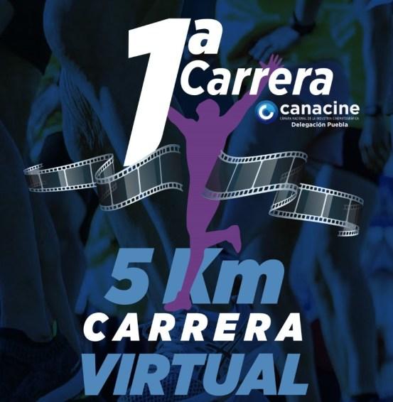 La Delegación Puebla de la CANACINE convoca a la Primera Carrera Virtual por el Cine