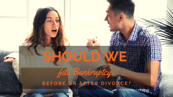 When to File for Bankruptcy - Before or After Divorce
