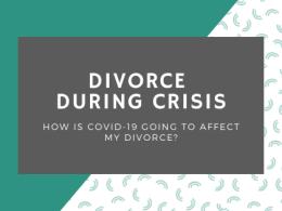 Divorce During Coronavirus