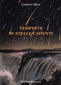 Tempeste di stelle cadenti, un libro di Gabriele Vanin