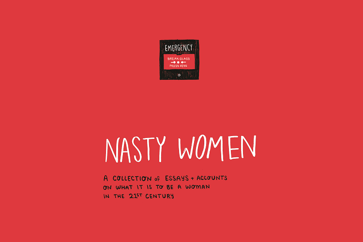nasty women the essay collection that gets intersectional  nasty women the essay collection that gets intersectional feminism right