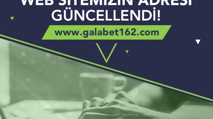 Galabet Güncel Giriş Adresi - Galabet162.com