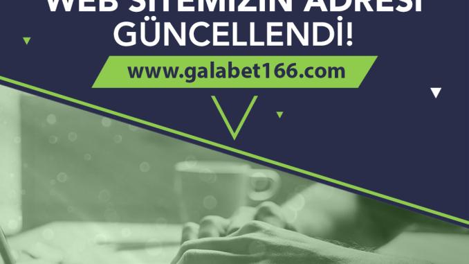 Galabet Güncel Giriş Adresi - Galabet166.com