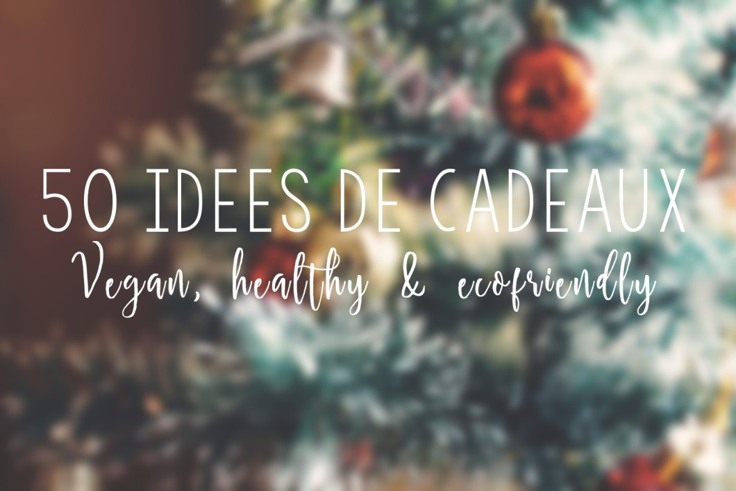 50-idees-de-cadeaux-vegan-healthy-eco-friendly