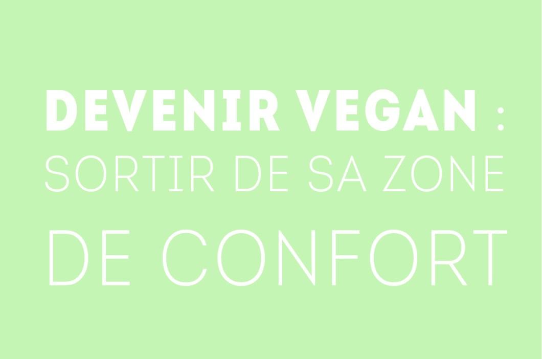 devenir-vegan-sortir-de-sa-zone-de-confort
