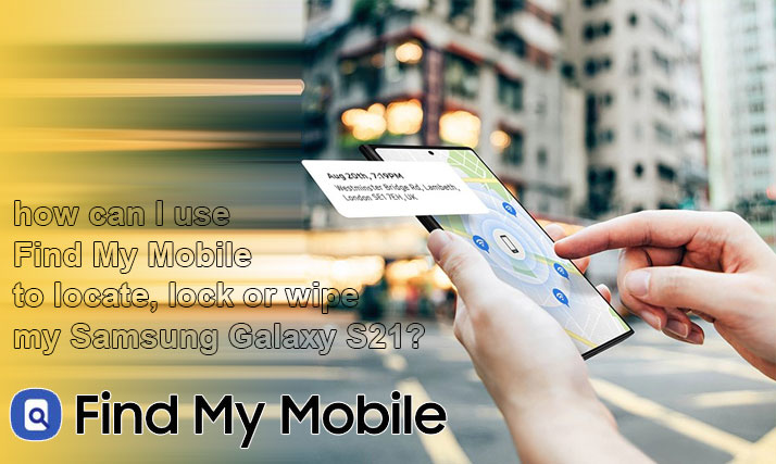 find my mobile galaxy s21