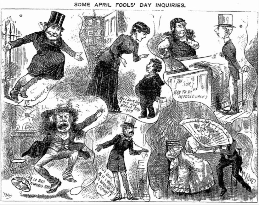 """""""SOME APRIL FOOLS' DAY INQUIRIES."""" Funny Folks: A Weekly Budget of Funny Pictures, Funny Notes, Funny Jokes, and Funny Stories, 11 Apr. 1885, p. 115. 19th Century UK Periodicals, http://link.galegroup.com/apps/doc/DX1901774623/GDCS?u=oxford&sid=GDCS&xid=3da64095"""