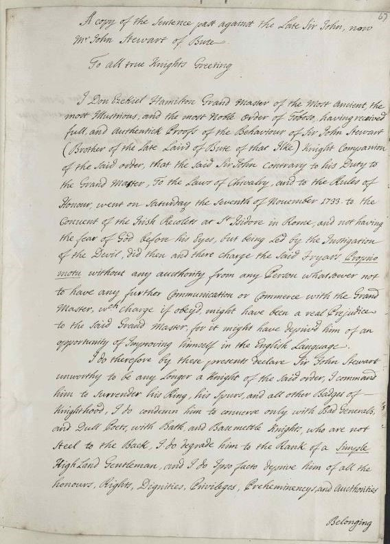 A letter by Edgar of Hamilton to the Knights of Toboso, expelling Stewart from the order, 17 November 1733. Source location: RA. SP MAIN 166/7 State Papers Online, The Stuart and Cumberland Papers from the Royal Archives, Windsor Castle