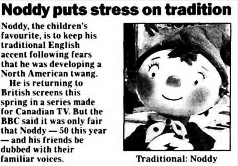 """""""Noddy puts stress on tradition."""" Daily Telegraph, 16 Jan. 1999, p. 2. The Telegraph Historical Archive"""