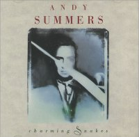 Andy Summers - Charming Snakes (1990)