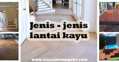 Jenis – jenis lantai kayu