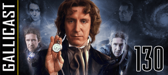 Gallicast #130 – Doctor Who : The Movie