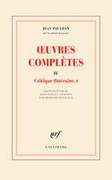 Jean Paulhan, Œuvres complètes, tome IV : Critique littéraire, I, Gallimard, 2018