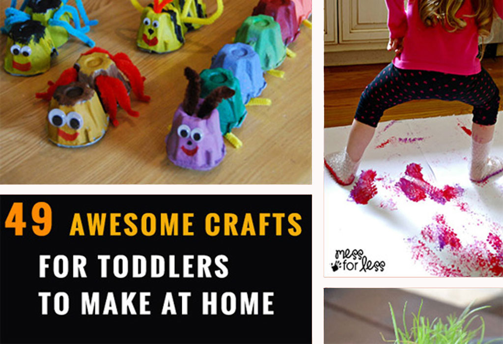 49 awesome crafts for toddlers to make at home