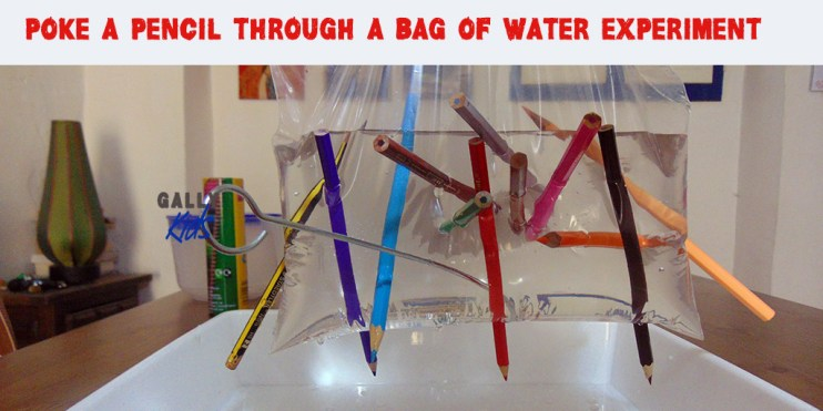 Poke a bag of water with a sharpened pencil. NOt only is this experiment very insightful but it's also very colourful. Don't you just like the picture and amazingness of this?