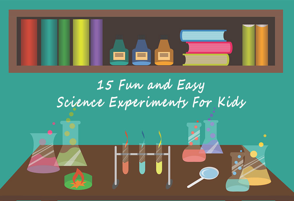 15 Fun and Easy Science Experiments For Kids You Can Easily Recreate At Home