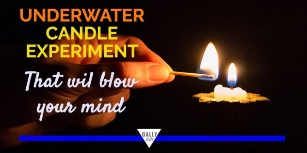 Underwater Candle Experiment explanation and procedure.