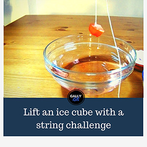 The challenge: Can you lift an ice cube with string? Find out here.