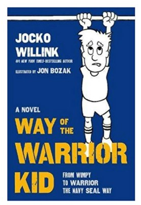The Way of The Warrior Kid - a motivational book in novel form for kids.