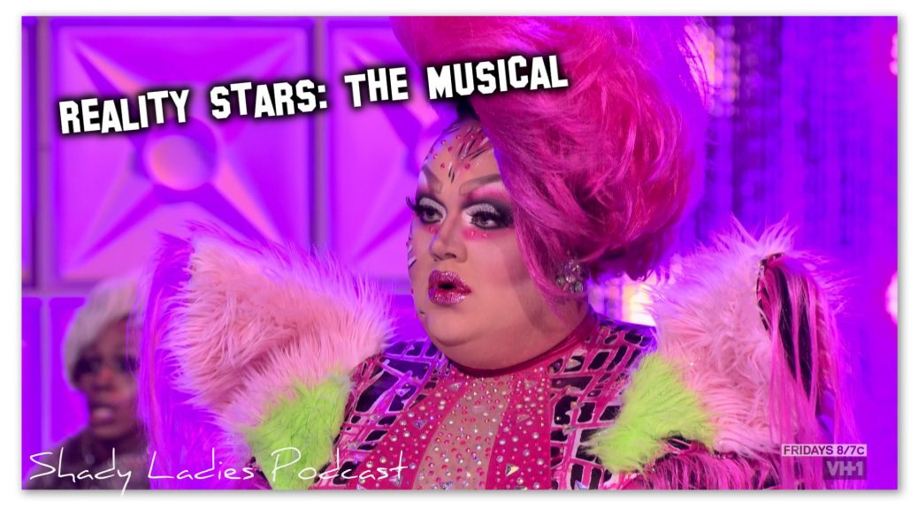 Reality Stars: The Musical