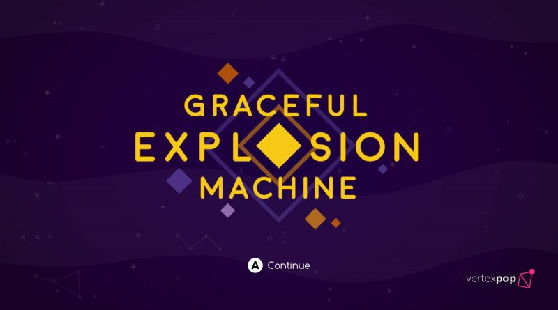 Graceful Explosion Machine - 0