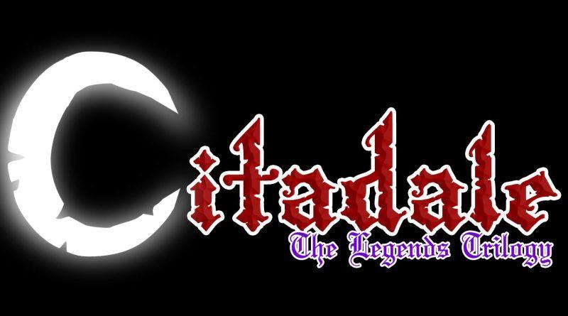 Citadale The Legends Trilogy - 0