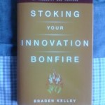Innovation Book review: Stoking Your Innovation Bonfire