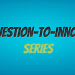 What question would you ask your company to spark innovative thinking?