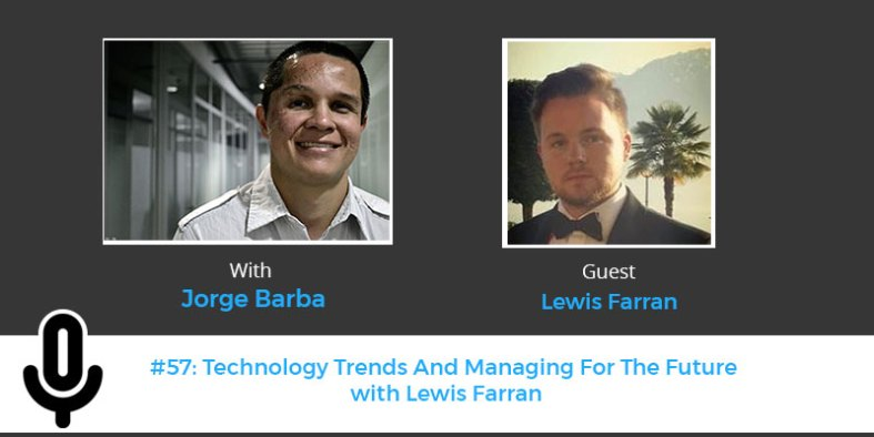 Technology Trends And Managing For The Future Lewis Farran