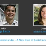 Borderlander – A New Kind of Social Innovator