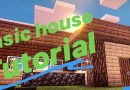 Basic house tutorial: Minecraft