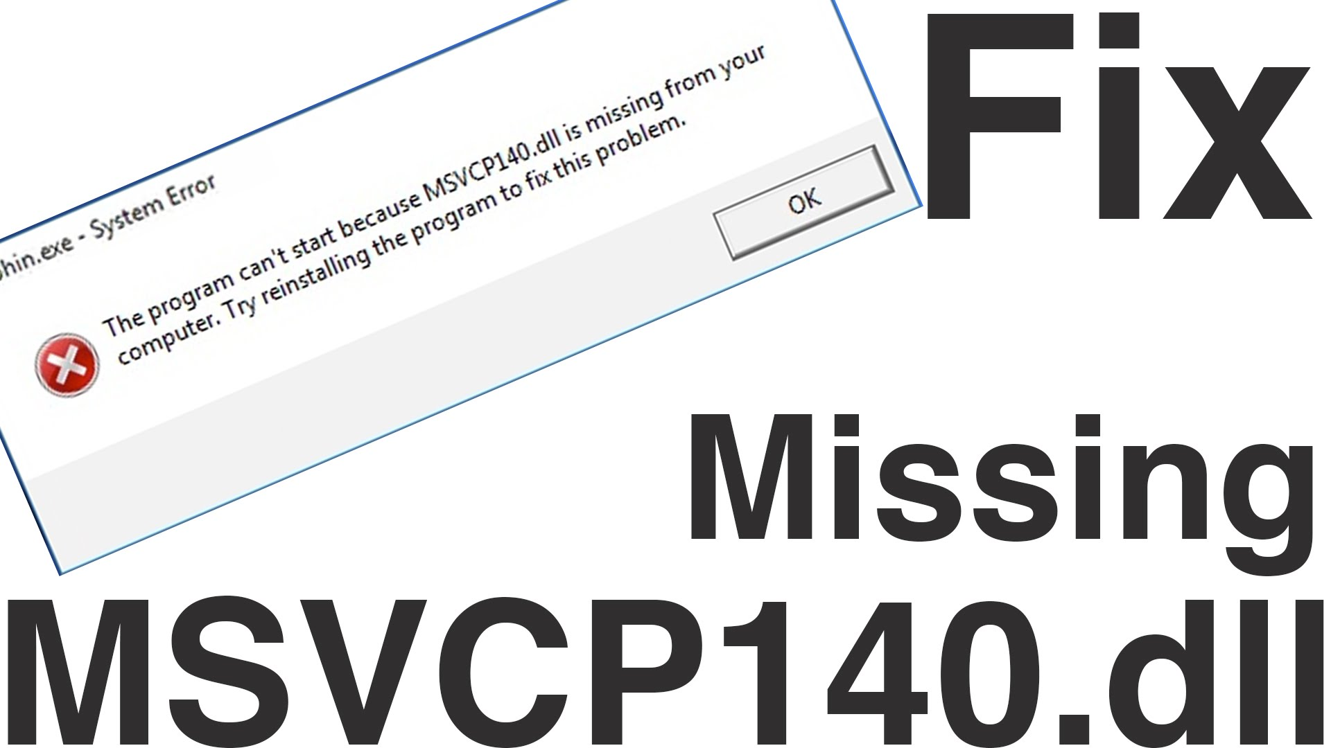 How to fix msvcp140 dll missing file error in