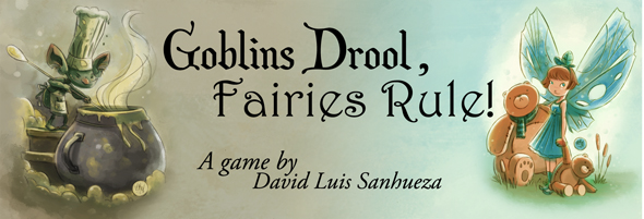"""Goblins Drool, Fairies Rule!' by David Luis Sanhueza"