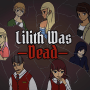 Lilith Was Dead