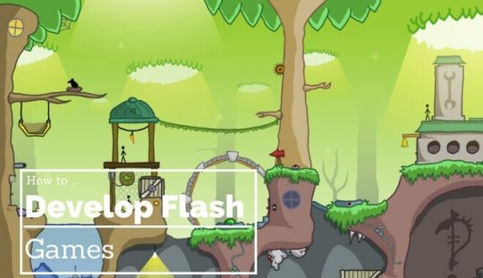 How to Develop Flash Games   2018 Tutorials Round Up flash game tutorials