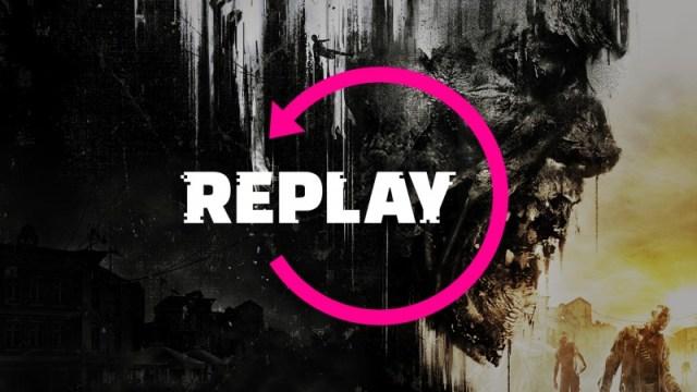 Dying Light – Replay 2