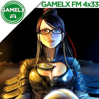 GAMELX FM 4×33 – Las chicas son guerreras