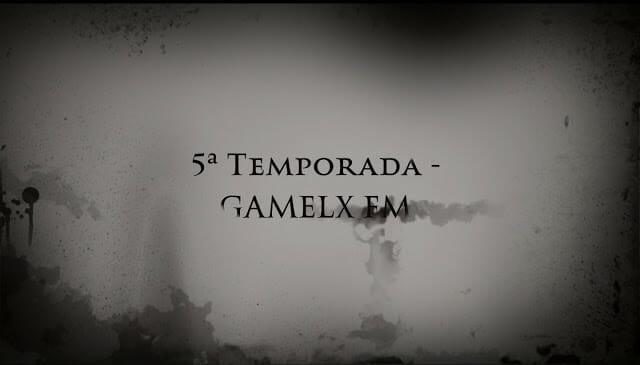 5ª temporada GAMELX