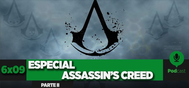 GAMELX 6×09 – Especial Assassin's Creed (Parte 2)